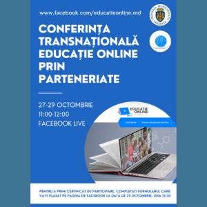 """Conferința transnațională """"Educație online prin parteneriate"""""""